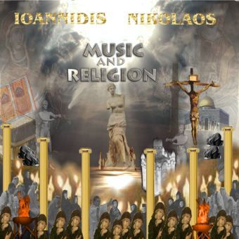 Ioannidis Nikolaos-Music CD: Music and Religion