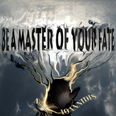Ioannidis-Music album: Be a master of your fate!