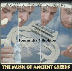 Ioannidis Nikolaos-Music CD: The music of ancient Greeks